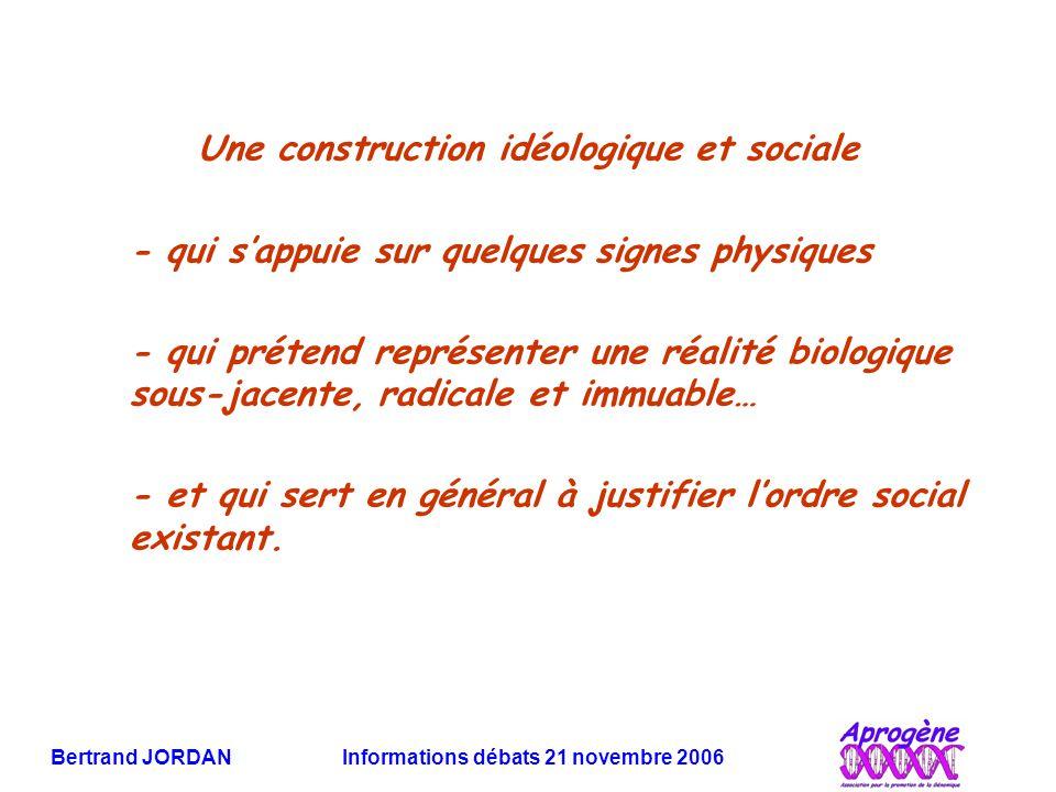 Une construction idéologique et sociale