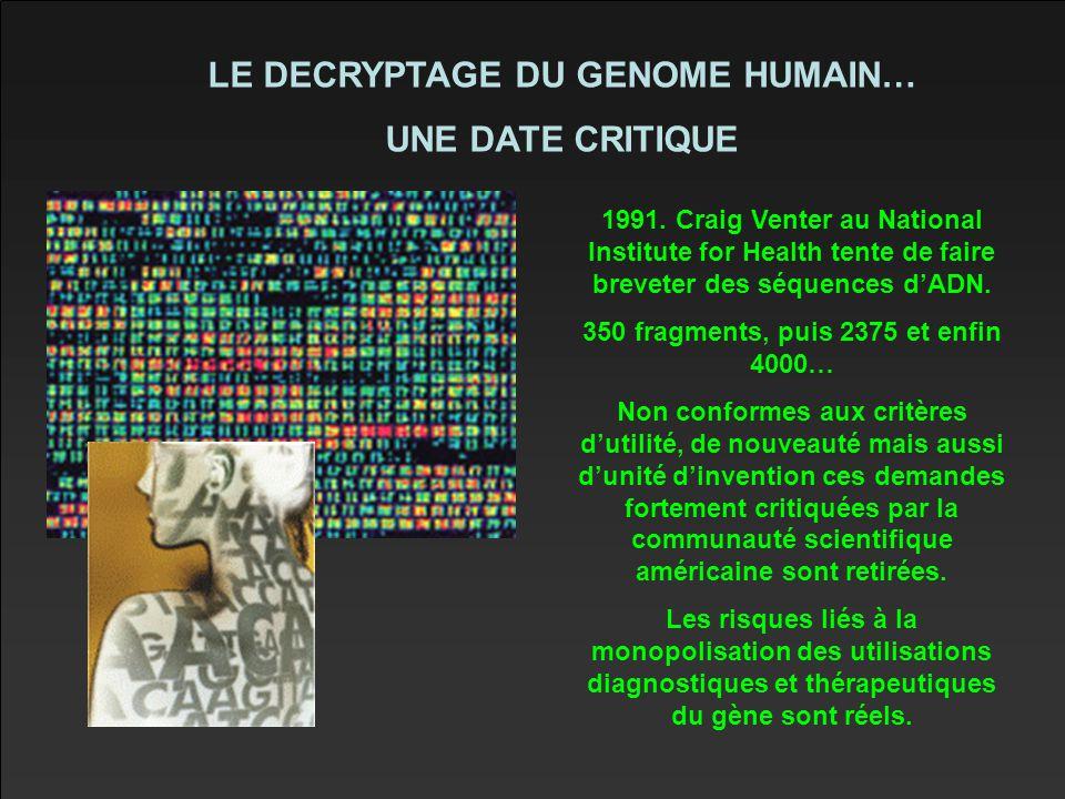 LE DECRYPTAGE DU GENOME HUMAIN… UNE DATE CRITIQUE