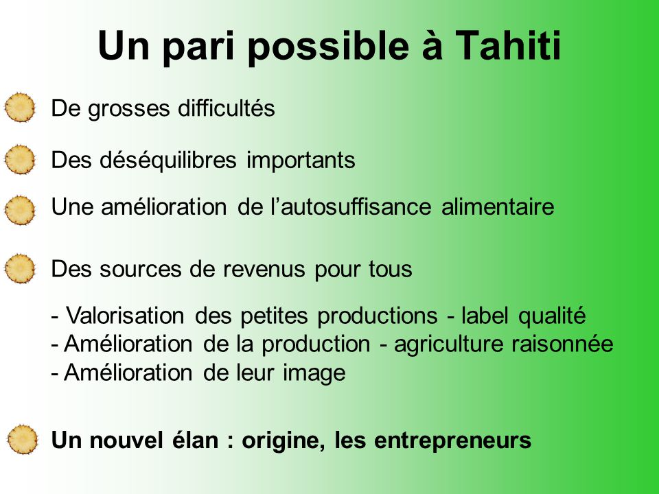 Un pari possible à Tahiti