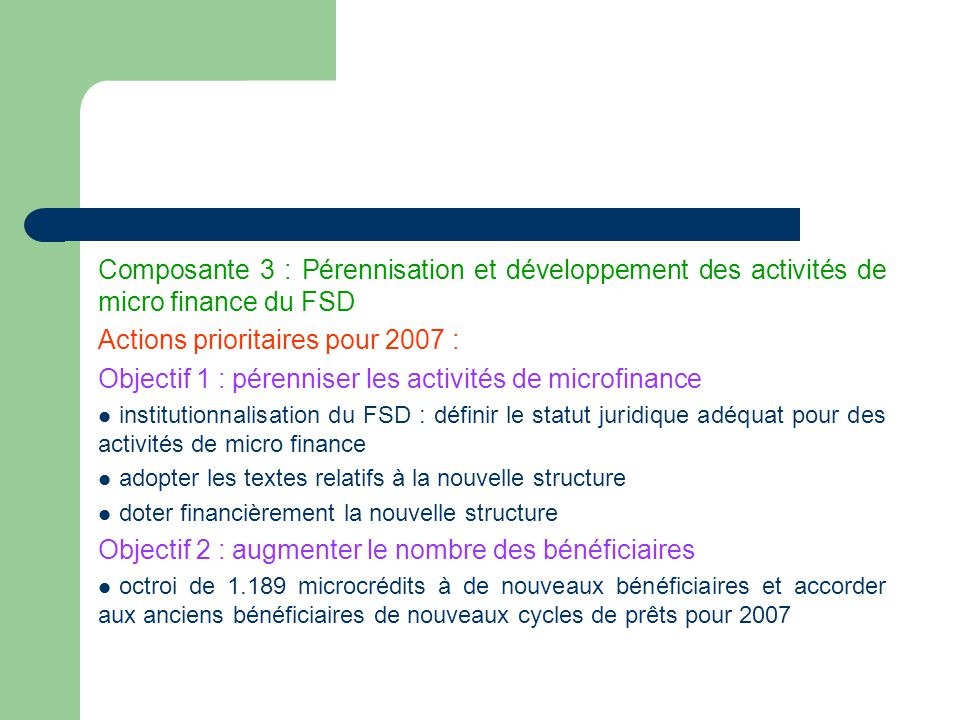 Actions prioritaires pour 2007 :