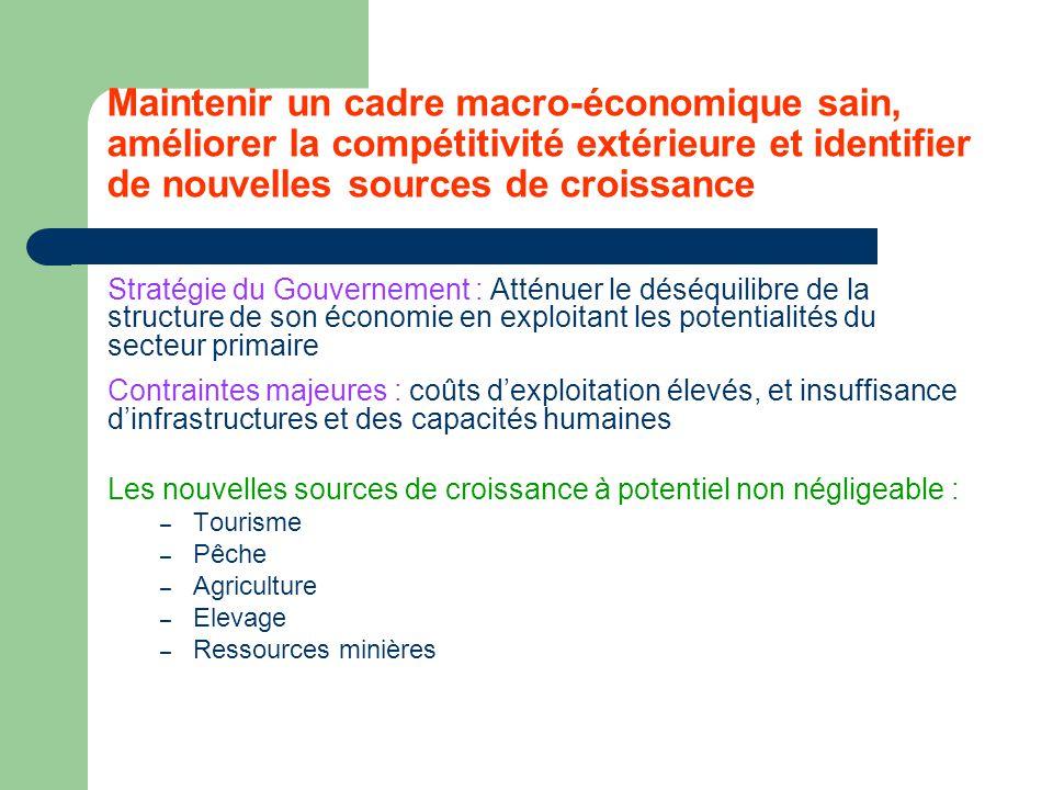 Maintenir un cadre macro-économique sain, améliorer la compétitivité extérieure et identifier de nouvelles sources de croissance