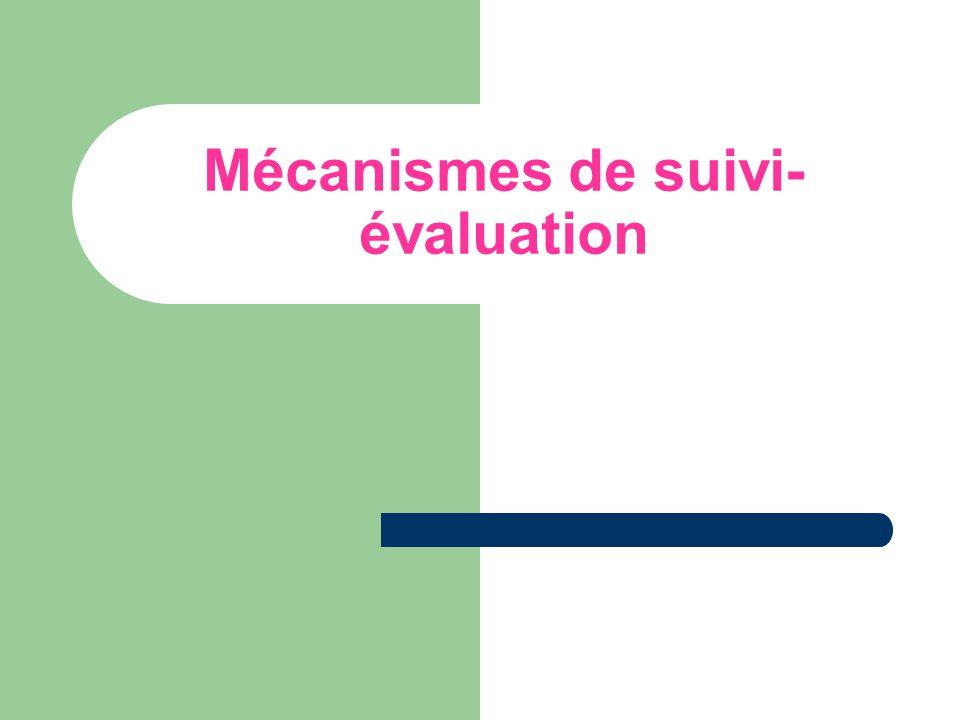 Mécanismes de suivi-évaluation