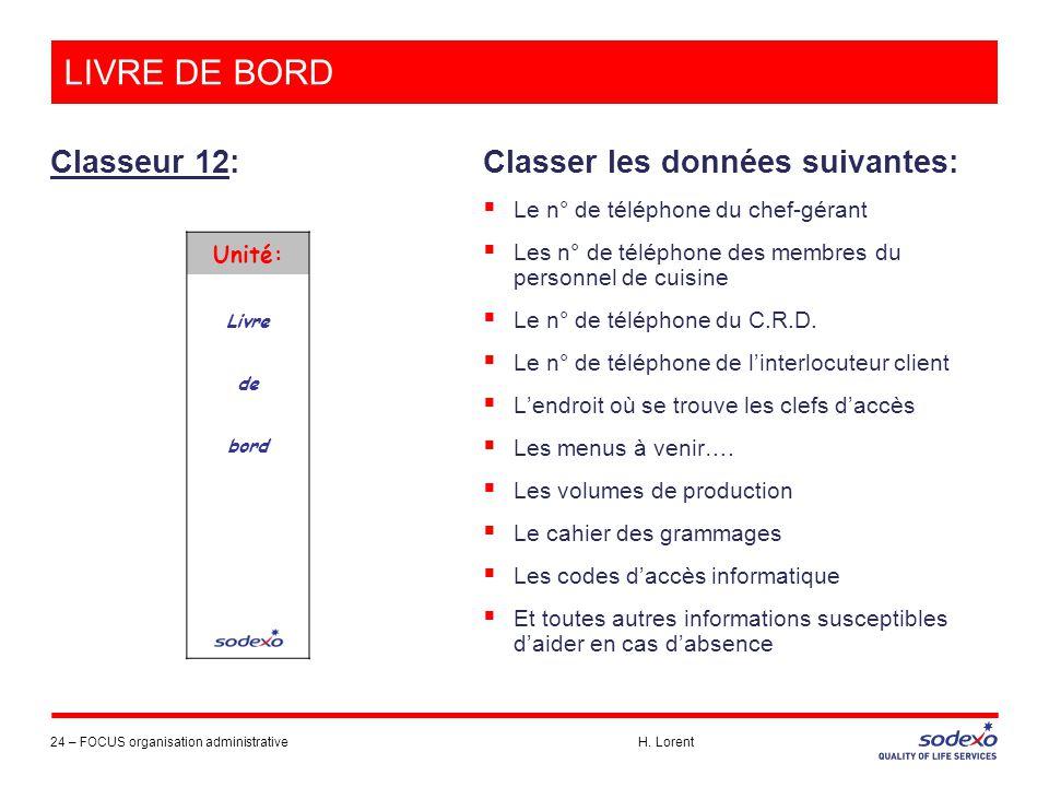 LIVRE DE BORD Classeur 12: Classer les données suivantes: Unité: