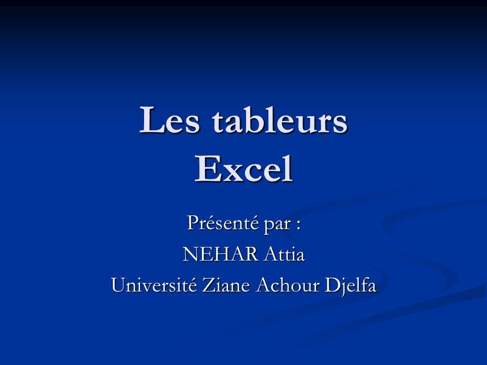 Présenté par : NEHAR Attia Université Ziane Achour Djelfa