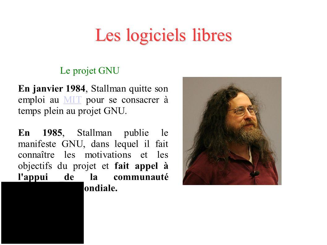 Les logiciels libres Le projet GNU