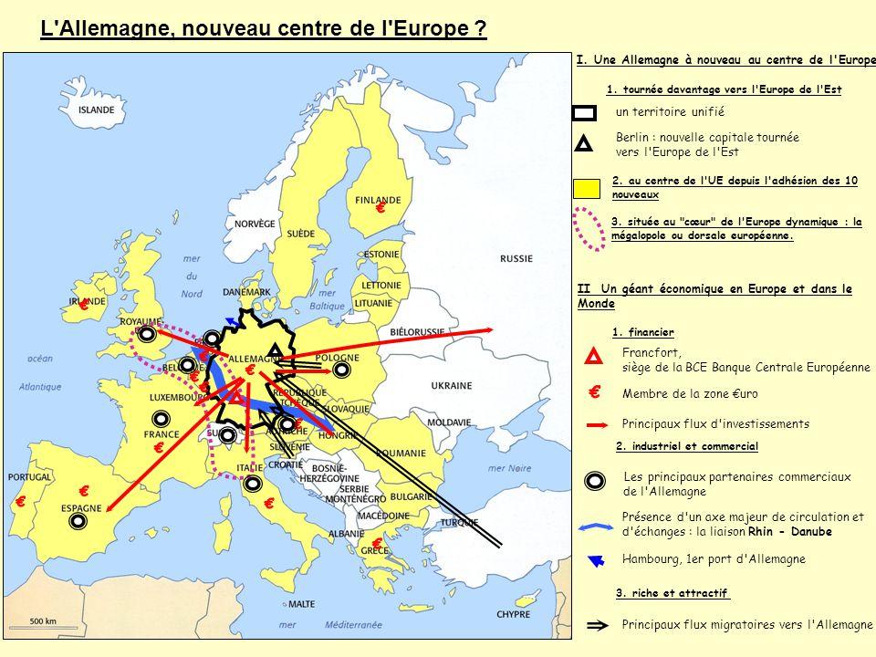 € € € € € € € € € € € € € L Allemagne, nouveau centre de l Europe