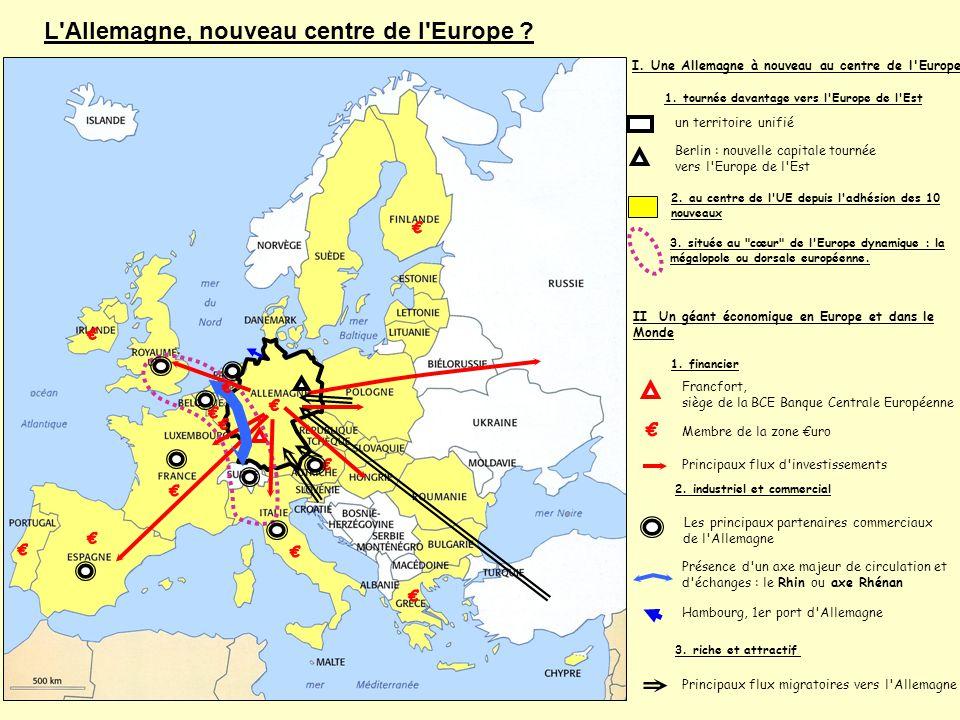 € € € € € € € € € € € € € € L Allemagne, nouveau centre de l Europe