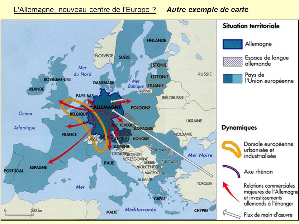 L Allemagne, nouveau centre de l Europe Autre exemple de carte