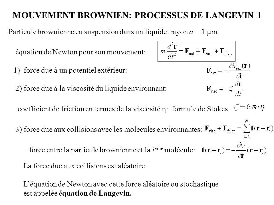 MOUVEMENT BROWNIEN: PROCESSUS DE LANGEVIN 1