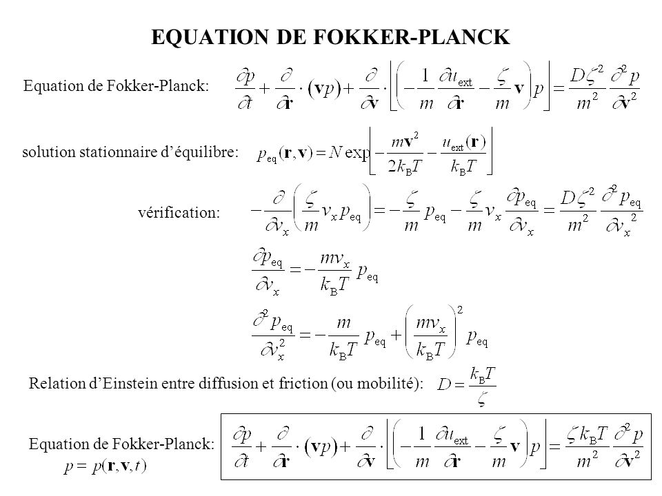 EQUATION DE FOKKER-PLANCK