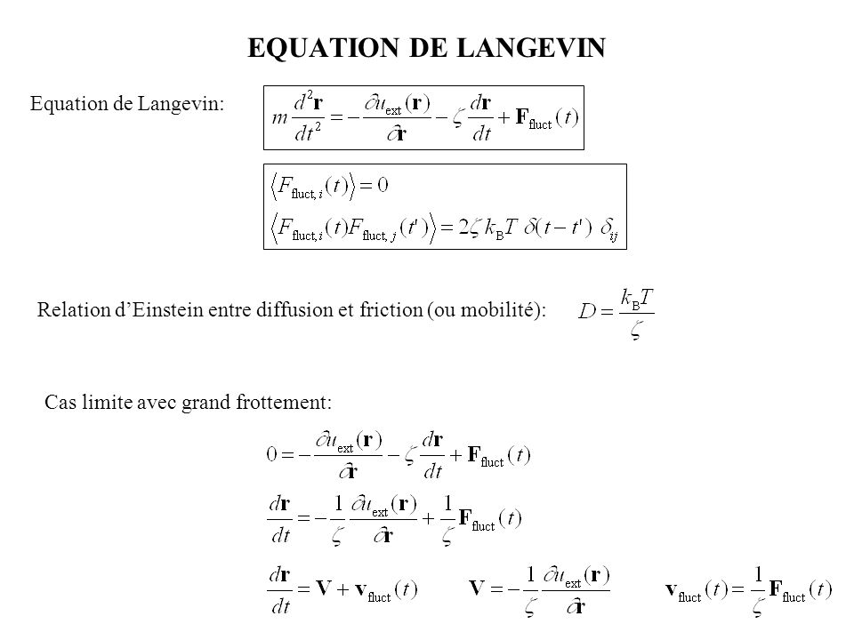 EQUATION DE LANGEVIN Equation de Langevin: