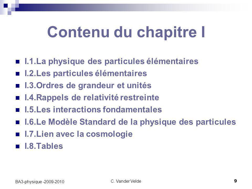 Contenu du chapitre I I.1.La physique des particules élémentaires