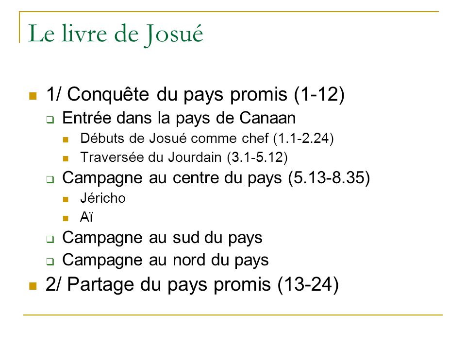 Le livre de Josué 1/ Conquête du pays promis (1-12)