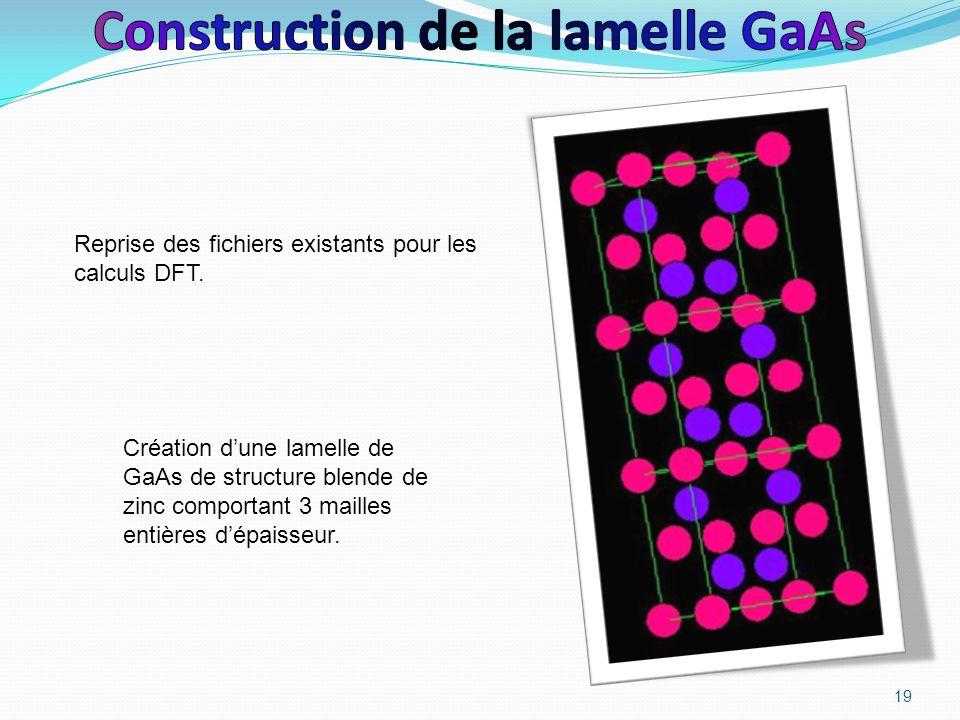 Construction de la lamelle GaAs