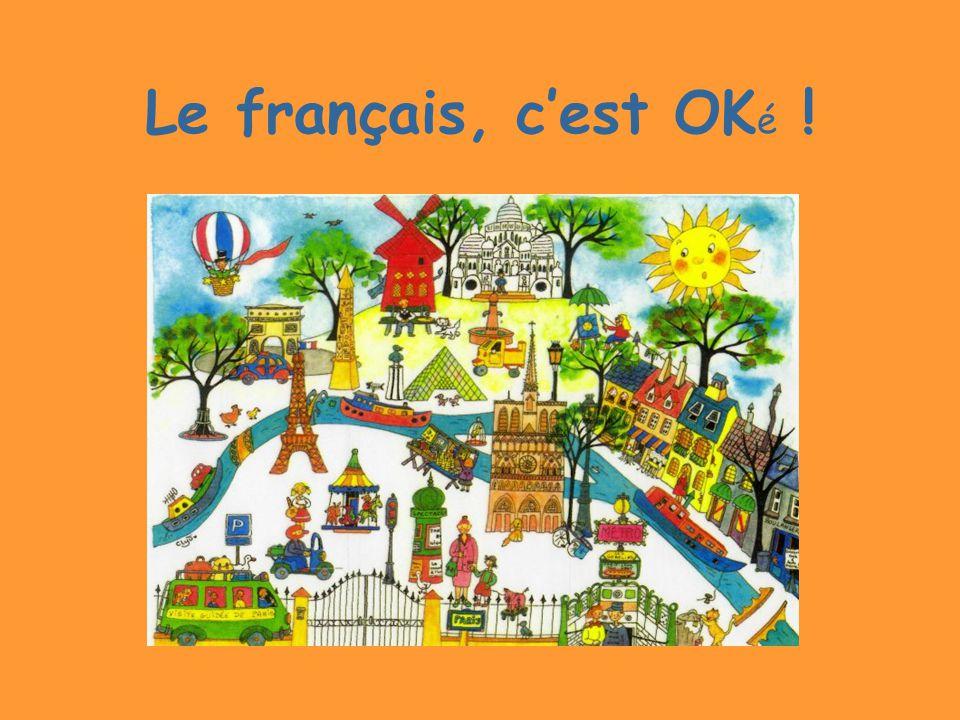 Le français, c'est OKé !
