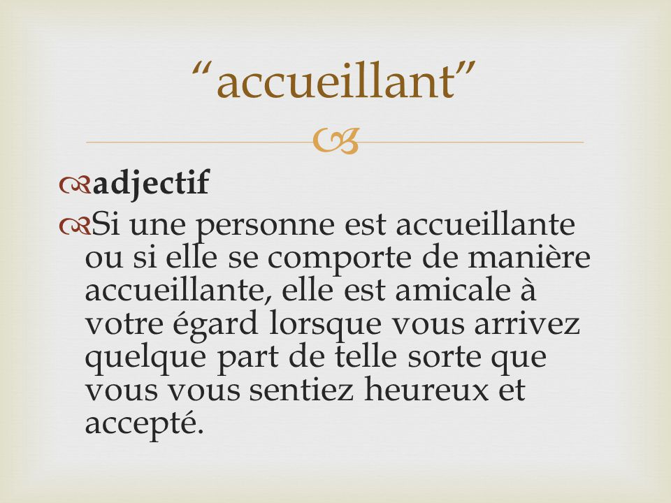 accueillant adjectif