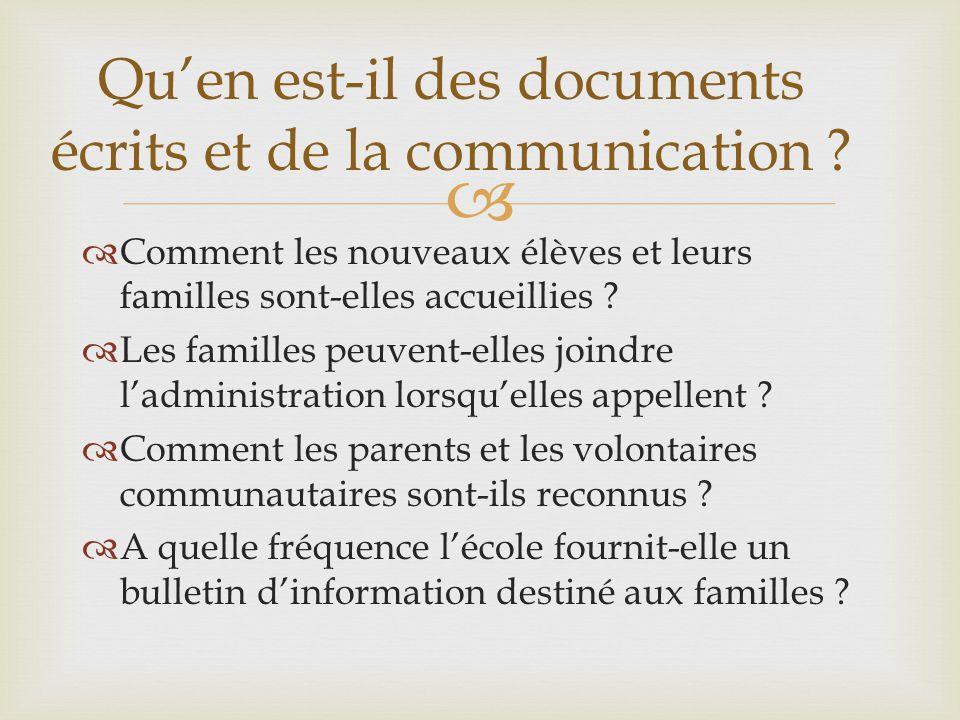 Qu'en est-il des documents écrits et de la communication