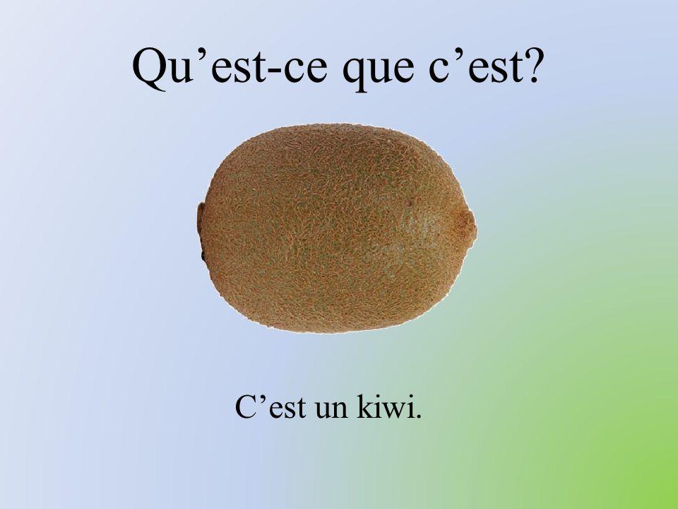 Qu'est-ce que c'est C'est un kiwi.