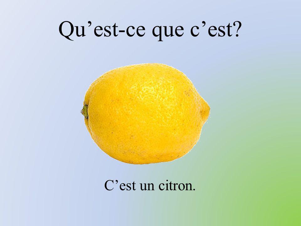 Qu'est-ce que c'est C'est un citron.