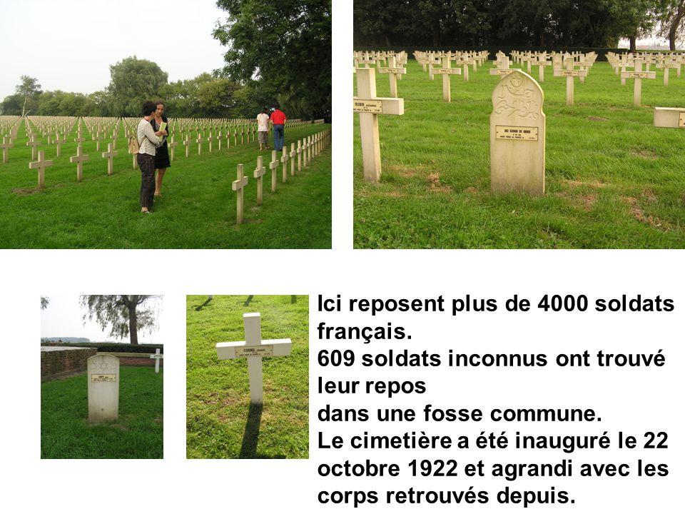 Ici reposent plus de 4000 soldats français.