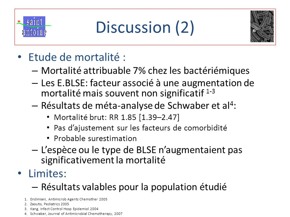 Discussion (2) Etude de mortalité : Limites: