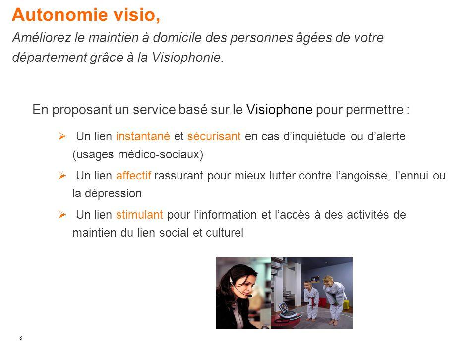 Autonomie visio, Améliorez le maintien à domicile des personnes âgées de votre département grâce à la Visiophonie.