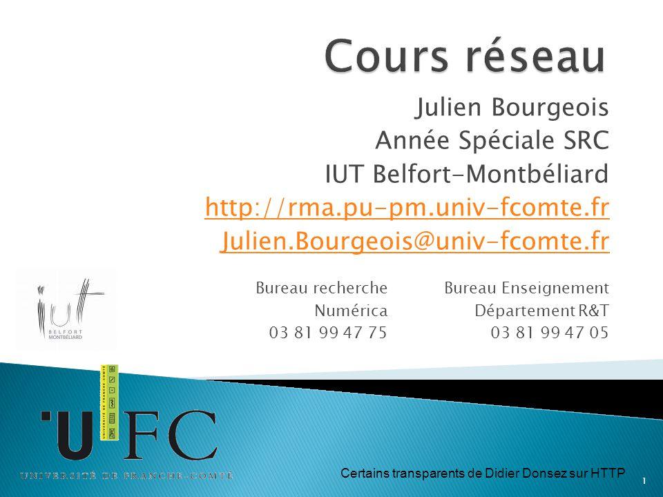 Cours réseau Julien Bourgeois Année Spéciale SRC