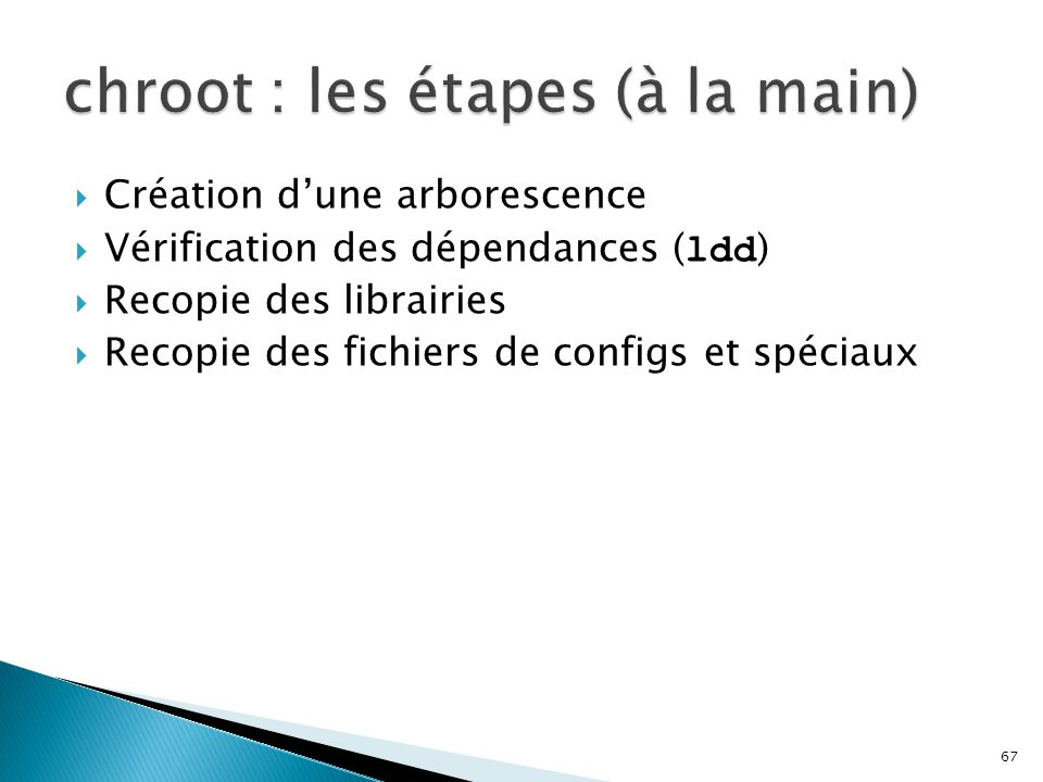 chroot : les étapes (à la main)