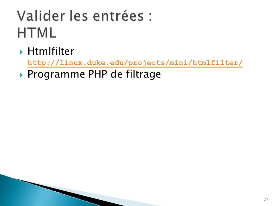 Valider les entrées : HTML