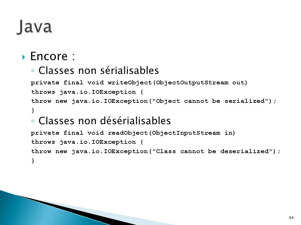 Java Encore : Classes non sérialisables Classes non désérialisables