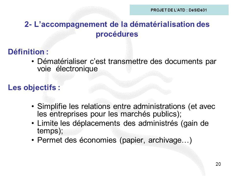 2- L'accompagnement de la dématérialisation des procédures
