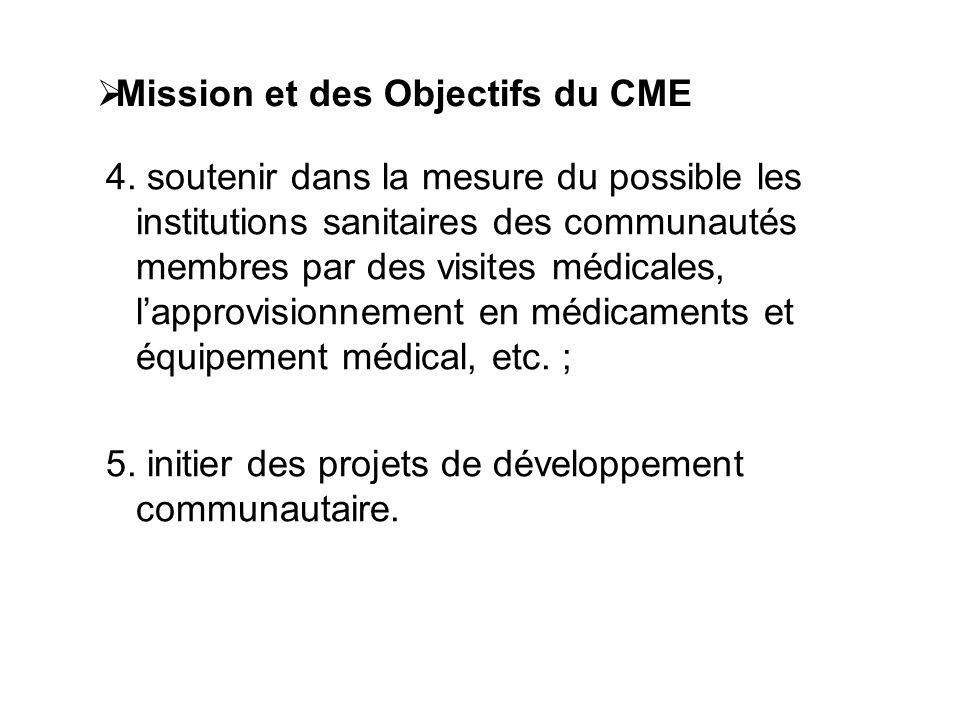 Mission et des Objectifs du CME