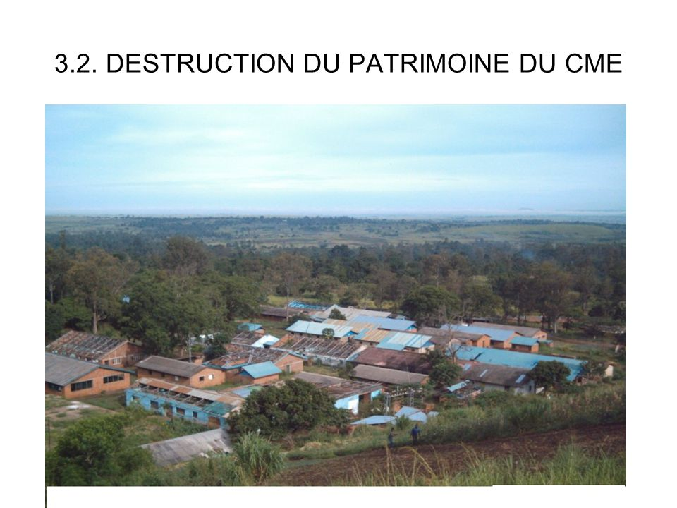 3.2. DESTRUCTION DU PATRIMOINE DU CME