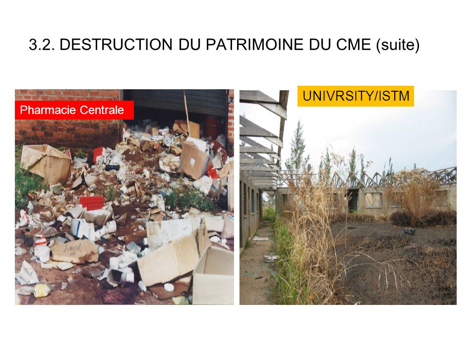 3.2. DESTRUCTION DU PATRIMOINE DU CME (suite)