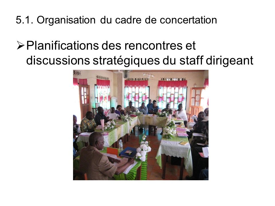 5.1. Organisation du cadre de concertation