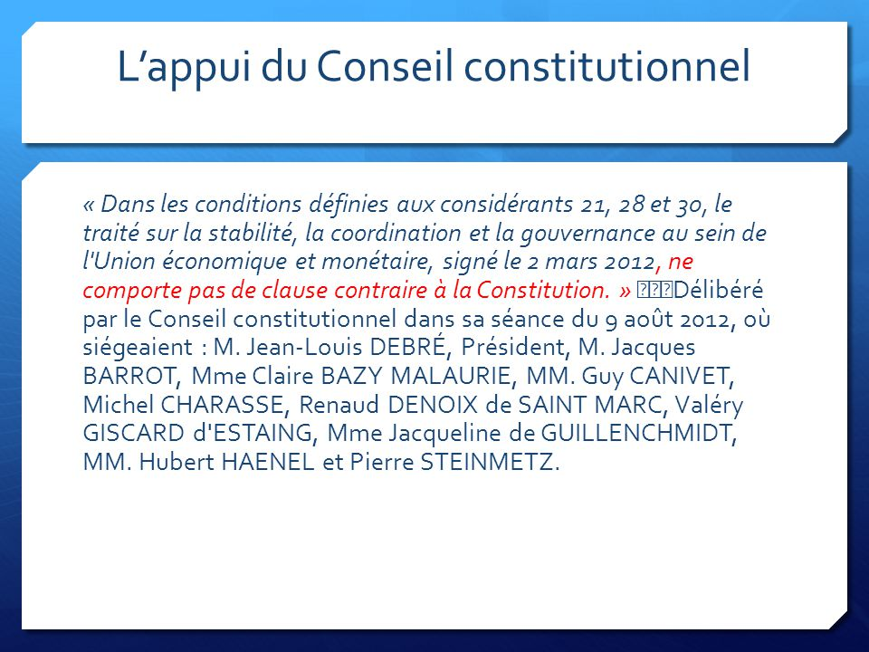 L'appui du Conseil constitutionnel
