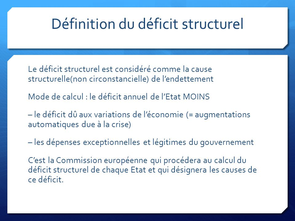 Définition du déficit structurel