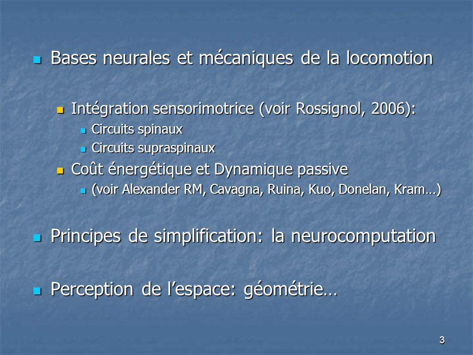 Bases neurales et mécaniques de la locomotion