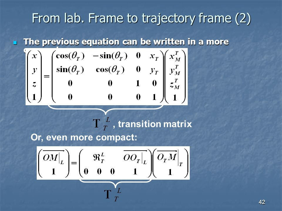 From lab. Frame to trajectory frame (2)