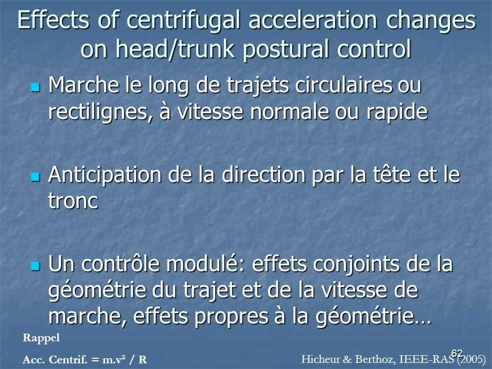 Effects of centrifugal acceleration changes on head/trunk postural control