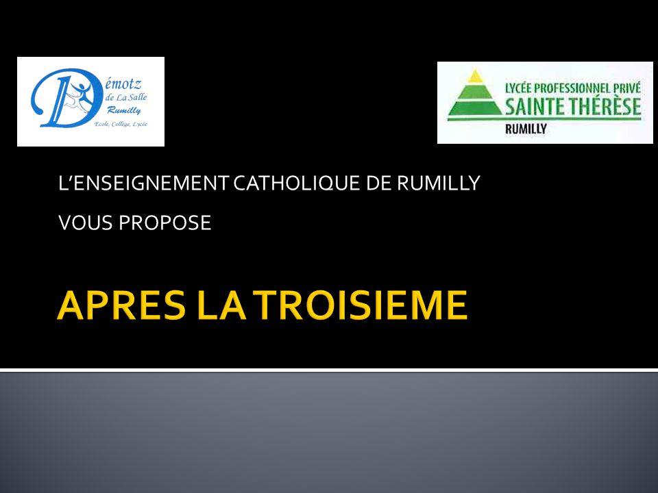 L'ENSEIGNEMENT CATHOLIQUE DE RUMILLY VOUS PROPOSE