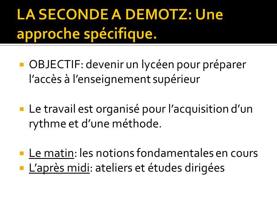 LA SECONDE A DEMOTZ: Une approche spécifique.