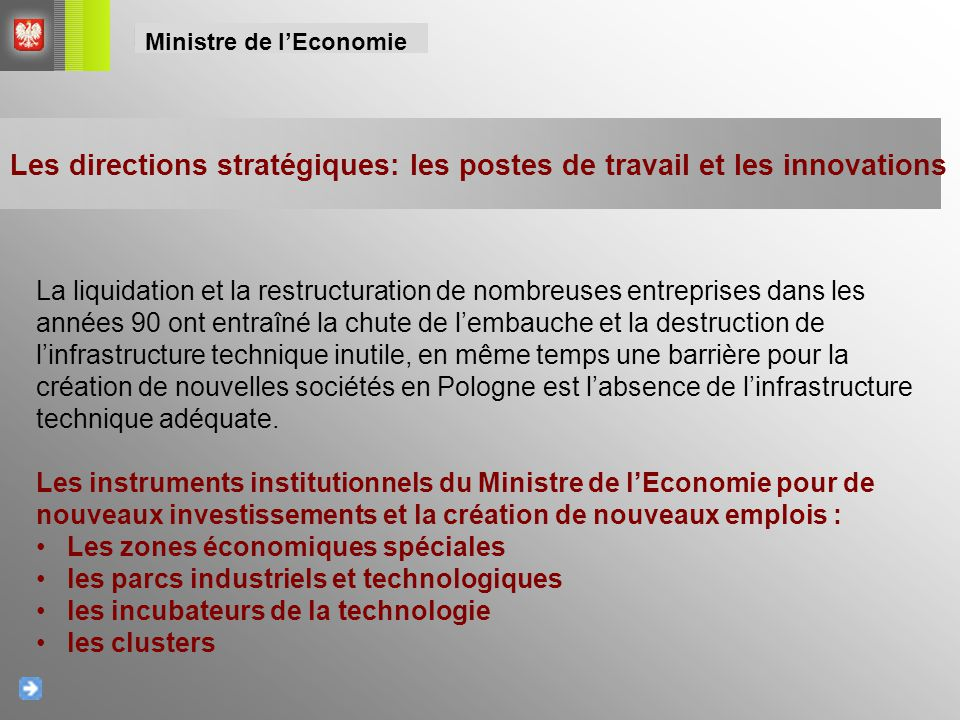 Les directions stratégiques: les postes de travail et les innovations