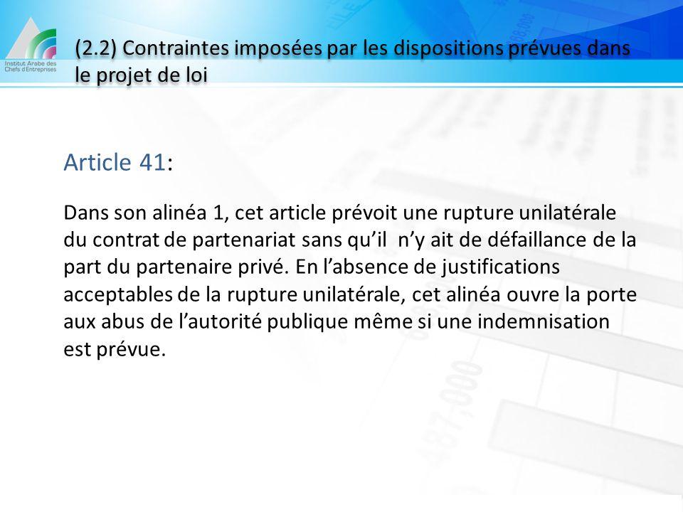 (2.2) Contraintes imposées par les dispositions prévues dans le projet de loi