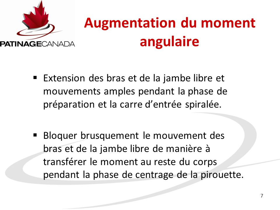 Augmentation du moment angulaire