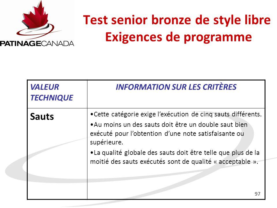 Test senior bronze de style libre Exigences de programme