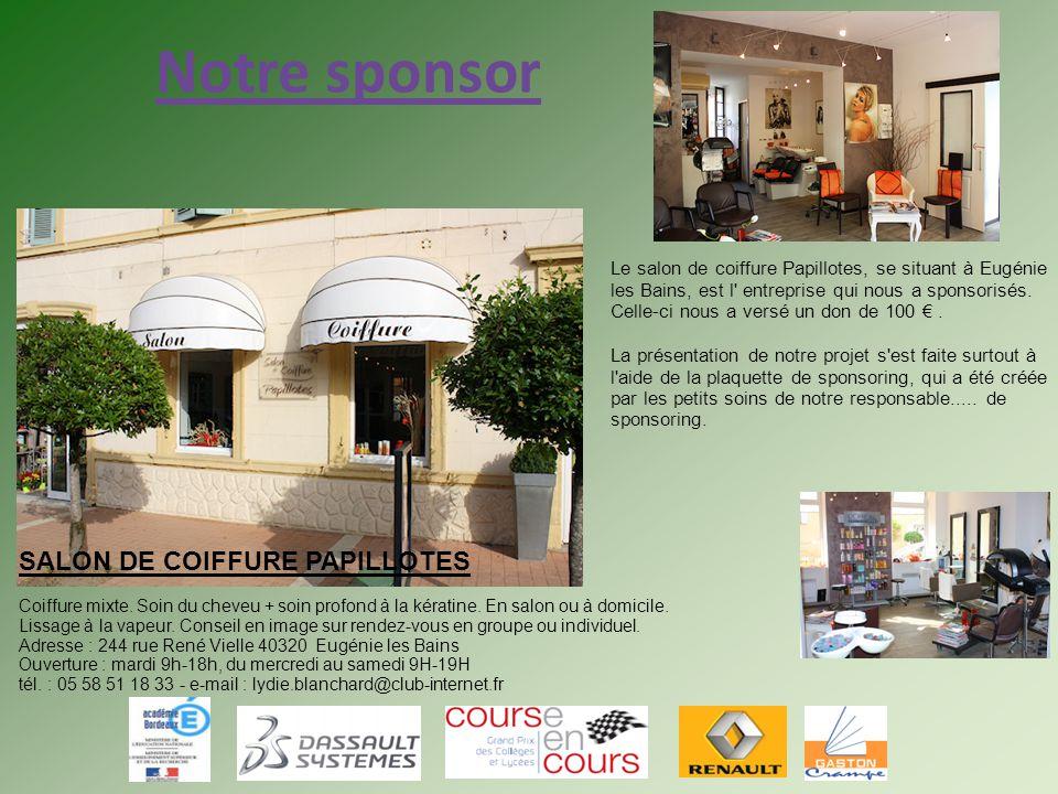 Notre sponsor SALON DE COIFFURE PAPILLOTES 1 1