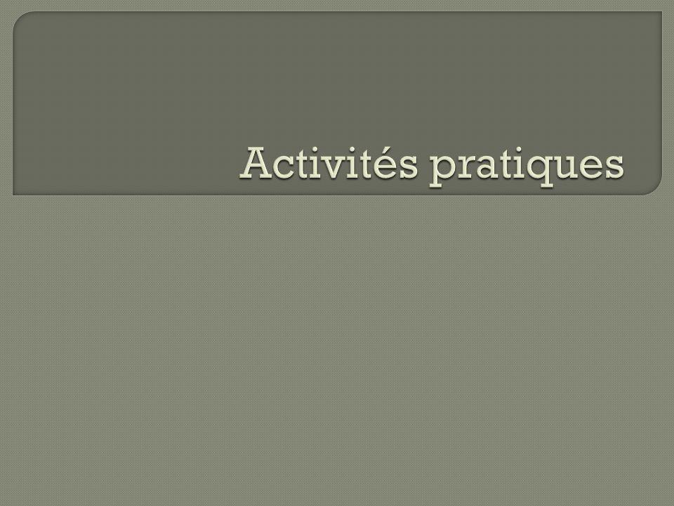 Activités pratiques