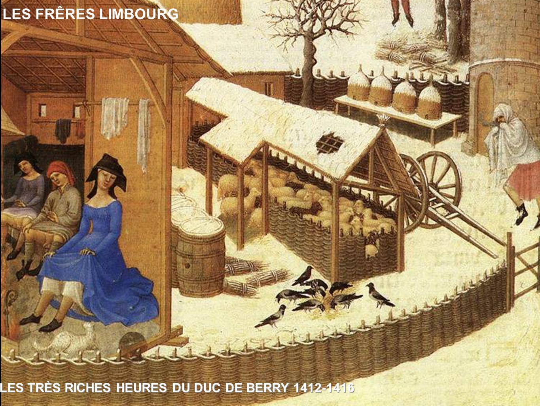 LES FRÊRES LIMBOURG LES TRÈS RICHES HEURES DU DUC DE BERRY 1412-1416