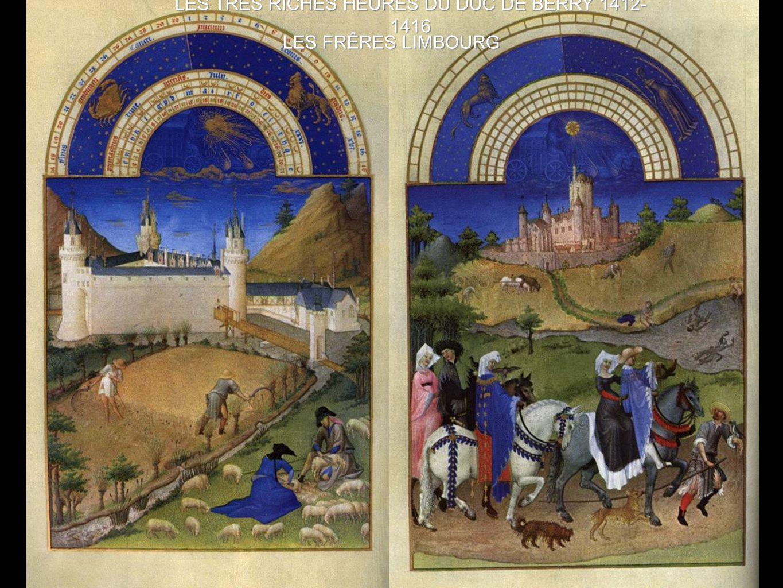 LES TRES RICHES HEURES DU DUC DE BERRY 1412-1416